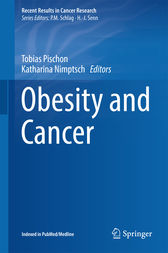 Obesity and Cancer by Tobias Pischon