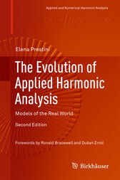 The Evolution of Applied Harmonic Analysis by Elena Prestini