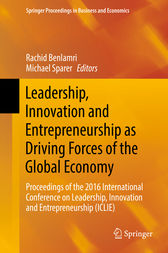 Leadership, Innovation and Entrepreneurship as Driving Forces of the Global Economy by Rachid Benlamri