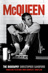 McQueen: The Biography (Text Only) by Christopher Sandford