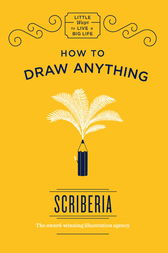 How to Draw Anything by Scriberia