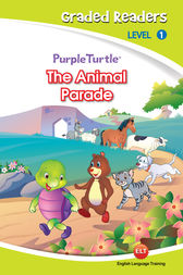 The Animal Parade (Purple Turtle, English Graded Readers, Level 1) by Cari Meister
