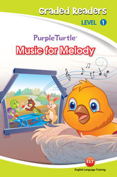 Music for Melody (Purple Turtle, English Graded Readers, Level 1) by Cari Meister