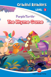 The Rhyme Game (Purple Turtle, English Graded Readers, Level 3) by Imogen Kingsley
