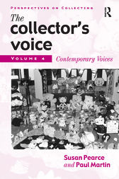 The Collector's Voice by Susan Pearce
