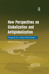 New Perspectives on Globalization and Antiglobalization by Henry Veltmeyer