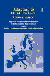 Adapting to EU Multi-Level Governance by C.J Paraskevopoulos