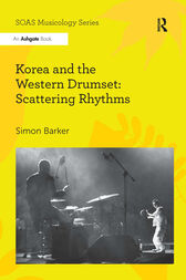 Korea and the Western Drumset: Scattering Rhythms by Simon Barker
