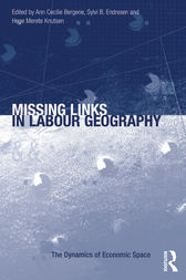 Missing Links in Labour Geography by Ann Cecilie Bergene
