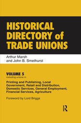 Historical Directory of Trade Unions by Arthur Marsh
