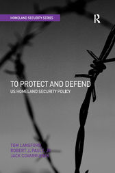 To Protect and Defend by Tom Lansford