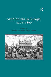 Art Markets in Europe, 1400–1800 by Michael North