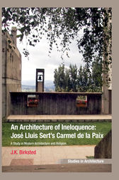 An Architecture of Ineloquence by J.K. Birksted