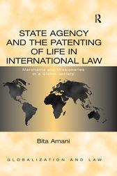 State Agency and the Patenting of Life in International Law by Bita Amani