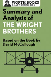 Summary and Analysis of The Wright Brothers by Worth Books