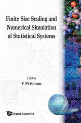 Finite Size Scaling and Numerical Simulation of Statistical Systems by V. Privman