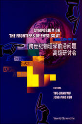 The Frontiers of Physics at Millennium by Yue-Liang Wu
