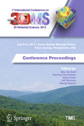 1st International Conference on 3D Materials Science, 2012 by Marc De Graef