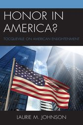 Honor in America? by Laurie M. Johnson