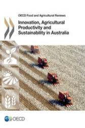 Innovation, Agricultural Productivity and Sustainability in Australia by OECD Publishing