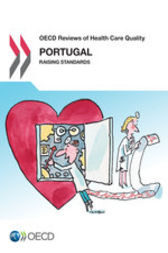 OECD Reviews of Health Care Quality: Portugal 2015 by OECD Publishing