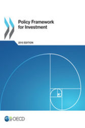 Policy Framework for Investment, 2015 by OECD Publishing