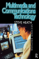 Multimedia and Communications Technology by Steve Heath