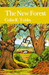The New Forest (Collins New Naturalist Library, Book 73) by Colin R. Tubbs