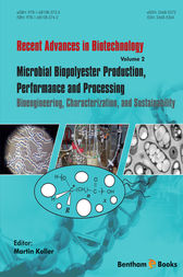 Microbial Biopolyester Production, Performance and Processing by Martin Koller
