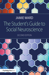 The Student's Guide to Social Neuroscience by Jamie Ward