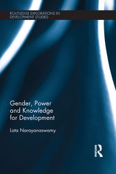Gender, Power and Knowledge for Development by Lata Narayanaswamy