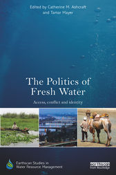 The Politics of Fresh Water by Catherine M. Ashcraft
