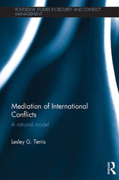 Mediation of International Conflicts by Lesley G. Terris