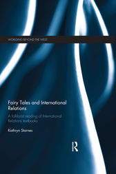 Fairy Tales and International Relations by Kathryn Starnes