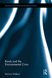 Rawls and the Environmental Crisis by Dominic Welburn