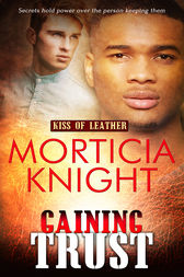 Gaining Trust by Morticia Knight