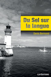 Du sel sur la langue by Denis Bermond