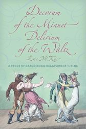 Decorum of the Minuet, Delirium of the Waltz by Eric J. McKee