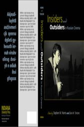 Insiders and Outsiders in Russian Cinema by Stephen M. Norris