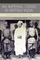 An Imperial Crisis in British India by Caroline Keen
