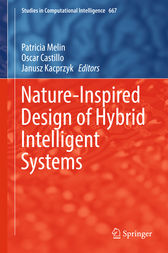 Nature-Inspired Design of Hybrid Intelligent Systems by Patricia Melin