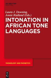 Intonation in African Tone Languages by Laura J. Downing