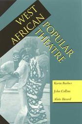 West African Popular Theatre by Karin Barber