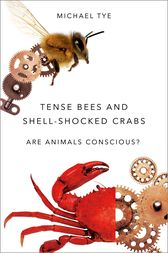 Tense Bees and Shell-Shocked Crabs by Michael Tye