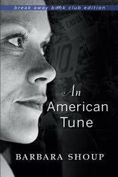 An American Tune by Barbara Shoup