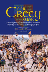 The Crecy War by Alfred H Burne