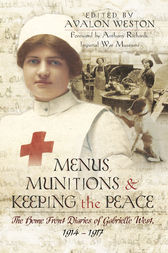 Menus, Munitions and Keeping the Peace by Avalon Weston