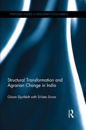 Structural Transformation and Agrarian Change in India by Goran Djurfeldt