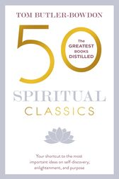 50 Spiritual Classics Second Edition by Tom Butler-Bowdon