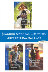 Harlequin Special Edition July 2017 Box Set 1 of 2 by Christine Rimmer